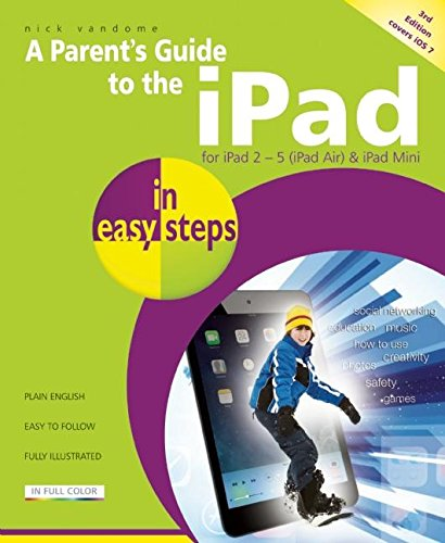 A Parent's Guide to the iPad in Easy Steps: Vandome, Nick