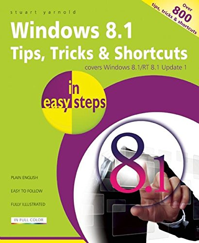 9781840786163: Windows 8.1 Tips, Tricks & Shortcuts in easy steps
