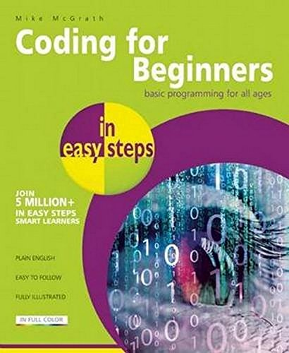 9781840786422: Coding for Beginners in easy steps: Basic Programming for All Ages