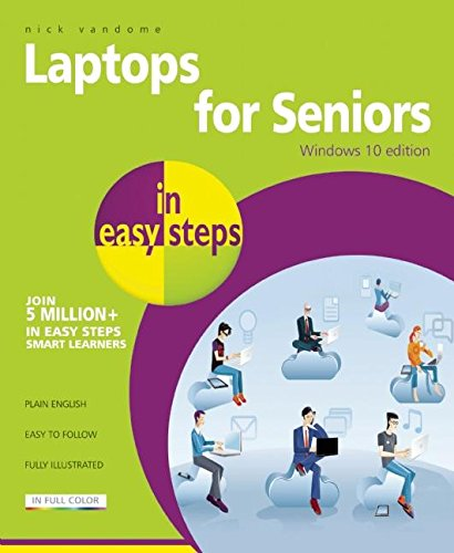 Laptops for Seniors in Easy Steps - Windows 10: Vandome, Nick