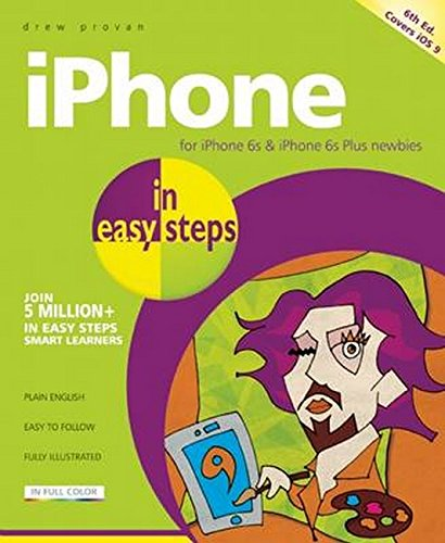 9781840787078: iPhone in easy steps: Covers iOS 9