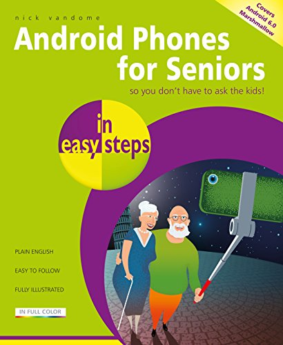 Android Phones for Seniors in easy steps 9781840787757 Android Phones for Seniors in Easy Steps