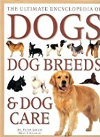 9781840811018: THE ULTIMATE ENCYCLOPEDIA OF DOGS DOG BREEDS & DOG CARE