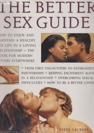 9781840811063: The Better Sex Guide