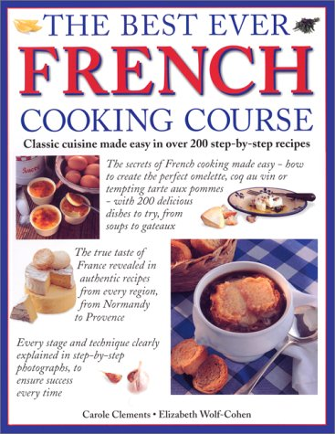 9781840811292: The Best Ever French Cooking Course