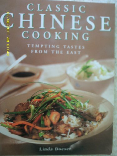 Classic Chinese Cooking Tempting Tastes From the East