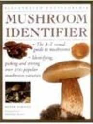 9781840812121: Illustrated Encyclopedia: Mushroom Identifier