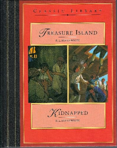 Treasure Island / Kidnapped: Stevenson, Robert Louis