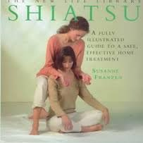 SHIATSU: A FULLY ILLUSTRATED GUIDE TO A: Franzen, Susanne.