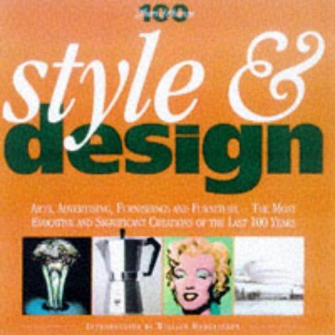 Style and Design (100 Years of Change: Deborah Gill; Karen
