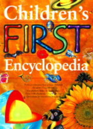 9781840840384: Children's First Encyclopedia