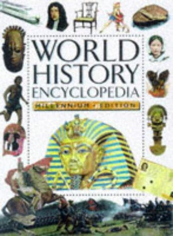 World History Encyclopedia: Millennium Edition (Encyclopedia) [Hardcover] by.