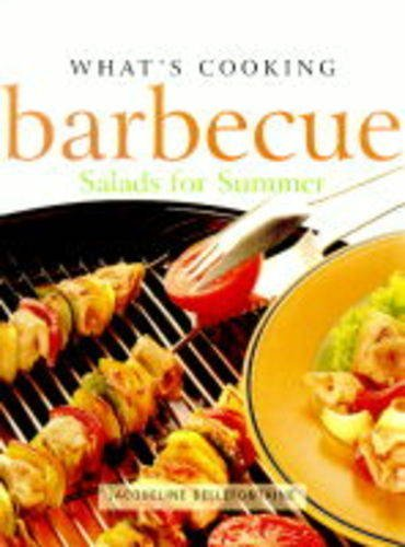 Whats Cooking Barbeque Salads for Summer: Bellefontaine, Jacqe