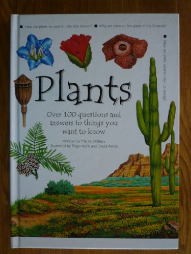 9781840844108: Plants: More Than 100 Questions and Answers to Things You Want to Know