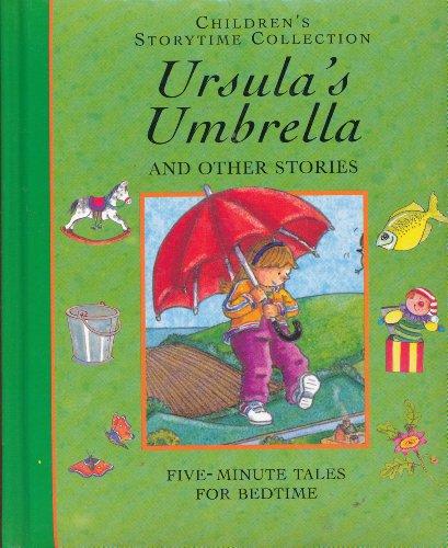 Children's Storytime Collection: Ursula's Umbrela and Other Storries: Hall, Derik: Morris...