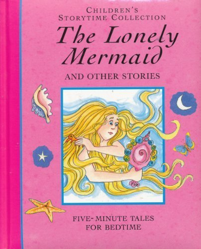 The Lonely Mermaid and Other Stories: Five: Hall, Derek; Morris,