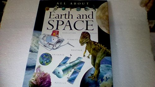 9781840844559: All about earth and space