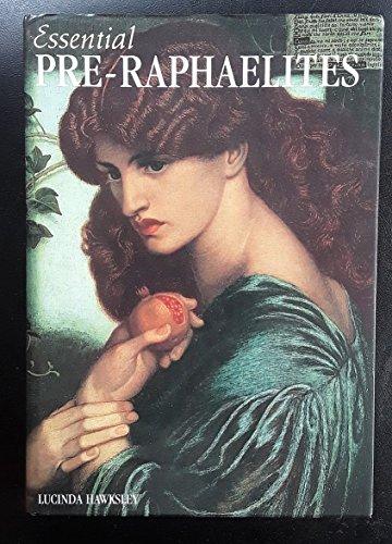 Pre-Raphaelites (256 Art Books): Hawksley, Lucinda