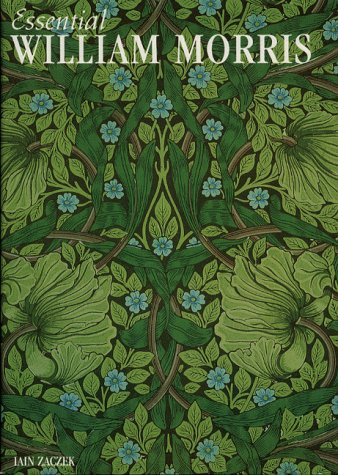 9781840845112: Essential William Morris