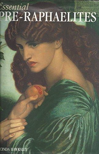 Essential Pre-Raphaelites: Hawksley, Lucinda