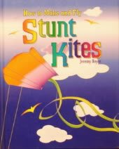 9781840845617: How To Make and Fly Stunt Kites