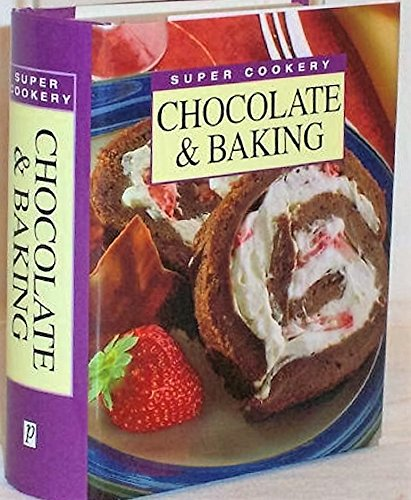 9781840847277: Super Cookery: Chocolate & Baking