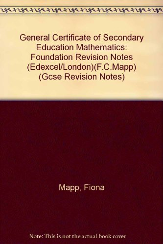 9781840850406: General Certificate of Secondary Education Mathematics: Foundation Revision Notes (Edexcel/London)(F.C.Mapp)