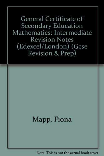 9781840850413: General Certificate of Secondary Education Mathematics: Intermediate Revision Notes (Edexcel/London)