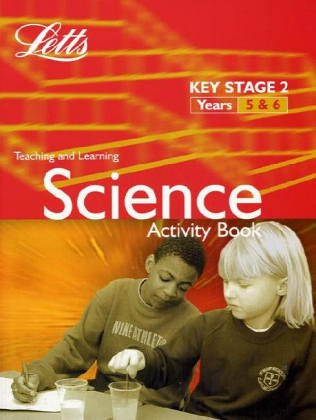 9781840850628: KS2 Science Activity Book: Years 5-6: Science Textbook, B 5-6 (Letts Primary Activity Books for Schools)