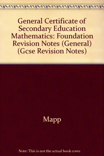 9781840851342: General Certificate of Secondary Education Mathematics: Foundation Revision Notes (General)