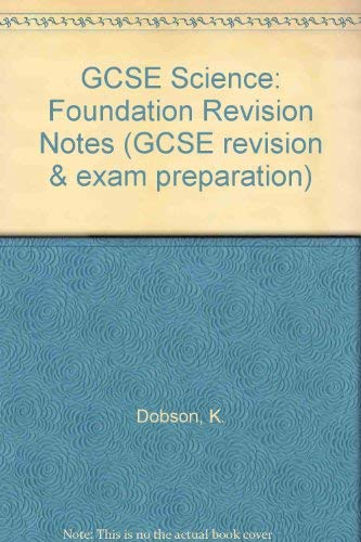 9781840852868: GCSE Science: Foundation Revision Notes (GCSE revision & exam preparation)