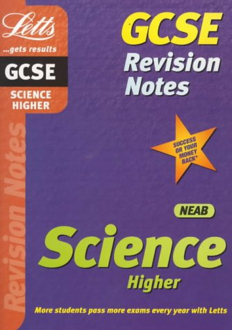 9781840854725: GCSE Science: Higher Level (NEAB) (Letts revision notes)