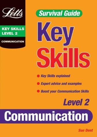 Key Skills Survival Guide: Communication Level 2: Susie Dent
