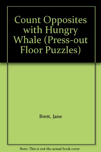 9781840882698: Count Opposites with Hungry Whale (Press-out Floor Puzzles)