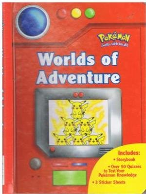 Worlds of Adventure (Pokemon Quiz Books) (9781840883558) by Michael Teitelbaum