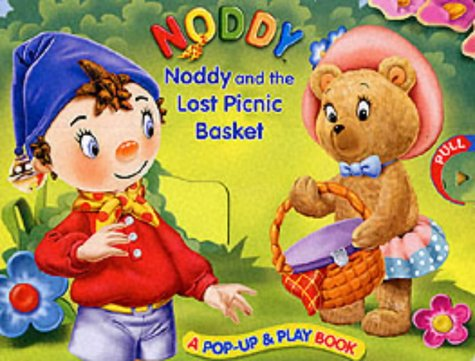Noddy and the Lost Picnic Basket (Noddy Pop Up & Play): Lori Froeb