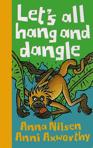 9781840890020: Let's All Hang and Dangle (Animals on the Move)