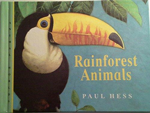 9781840890082: Rainforest Animals (Animals Worlds)