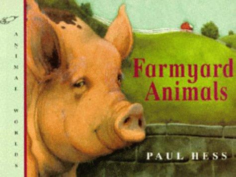 Farmyard Animals: Paul Hess