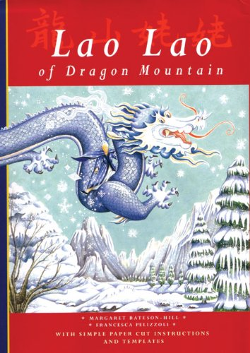 9781840890464: Lao Lao of Dragon Mountain (Folktales)