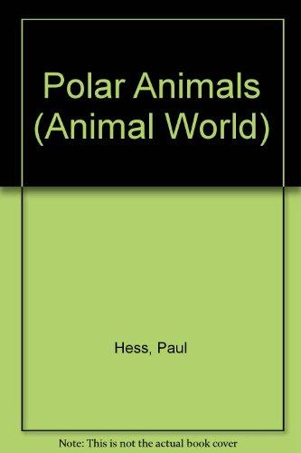 9781840890525: Polar Animals (Animal World)