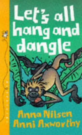 9781840890594: Let's All Hang and Dangle! (Animals on the Move)