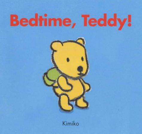 Bedtime Teddy (Kimiko bedtime stories): KIMIKO, MITSUKO