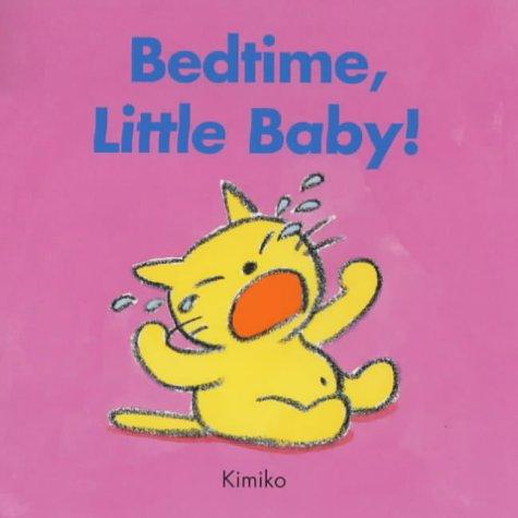 Bedtime Little Baby (Kimiko bedtime stories): KIMIKO, MITSUKO