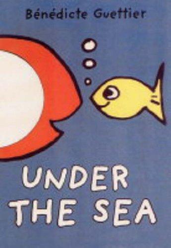 Under the Sea (Little Players): Guettier, Benedicte