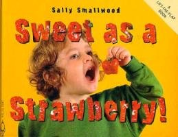 9781840894158: Sweet as a Strawberry! (Things I Eat!)
