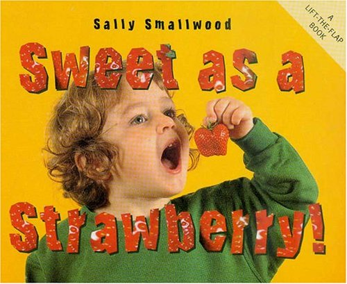 9781840894196: Sweet as a Strawberry (Things I Eat series)