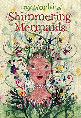 My World of Shimmering Mermaids: Clibbon, Meg