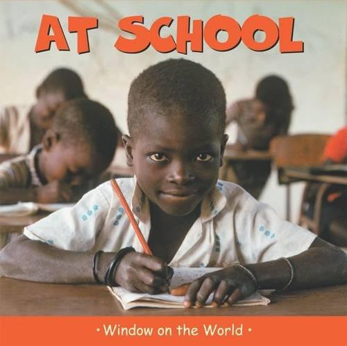 9781840895971: At School (Window on the World)