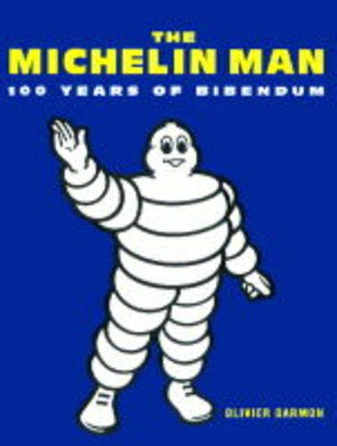 9781840910315: MICHELIN MAN 100 YEARS OF BIBENDUM
